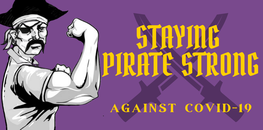 "Staying ""Pirate Strong"" Against COVID-19"